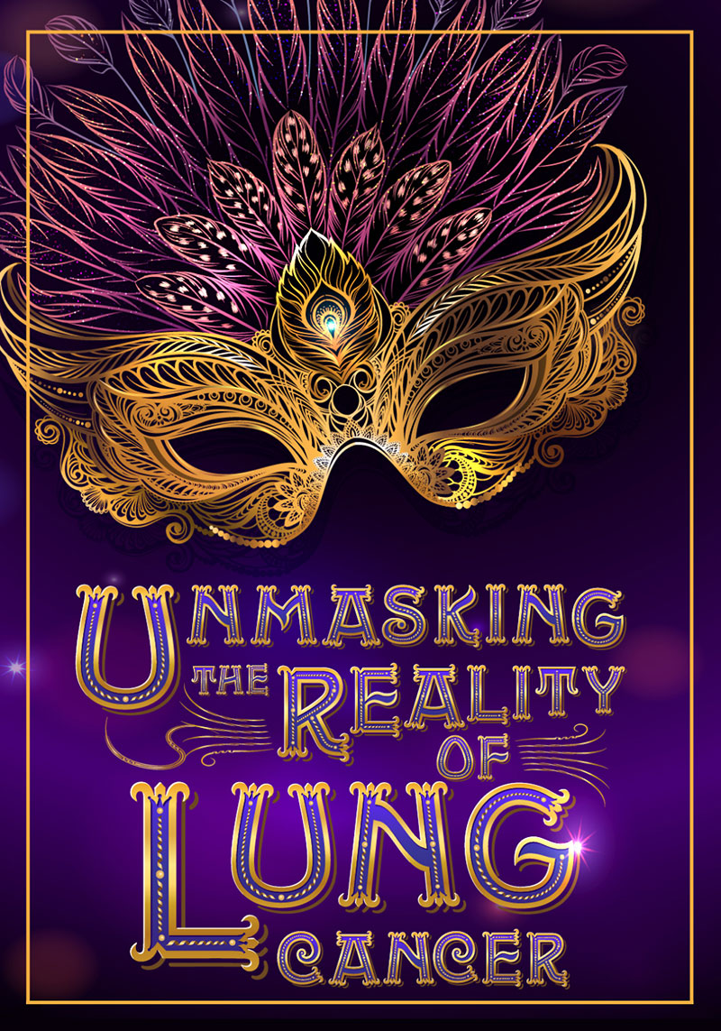 Unmasking the Reality of Lung Cancer